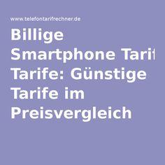 Billige Smartphone Tarife: Günstige Tarife im Preisvergleich
