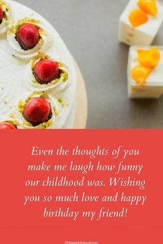 Childhood friends are for life. Wish them happy birthday with heart melting messages and wishes. Crazy Birthday, Happy Birthday My Friend, Birthday Wishes Funny, Happy Birthday Fun, Birthday Messages, Birthday Quotes, Funny Tasks, My Childhood Friend, You Make Me Laugh