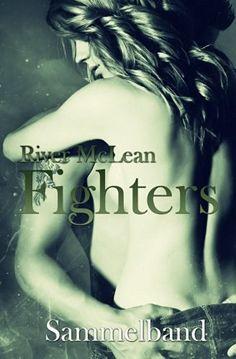 Fighters: Sammelband, http://www.amazon.de/dp/1537468863/ref=cm_sw_r_pi_awdl_x_Y-u0xbRTJR3RK