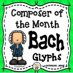 Need a fun way to engage and assess what your students hear as you study about (and play) musical examples by the composer, Johann Sebastian Bach? Use this listening glyph with Bach on it to assess what your students hear.