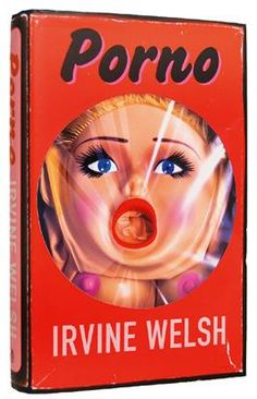 Porno Irvine Welsh - another great book in the Trainspotting genre. Book Club Books, Books To Read, My Books, Book Art, This Is A Book, Love Book, Dh Lawrence, Irvine Welsh, Sick Boy