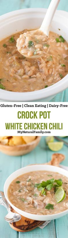Slow Cooker White Chicken Chili Recipe {Clean Eating, Gluten Free, Dairy Free}