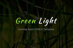 Green Light — Coming Soon Template. Bootstrap Themes. $6.00