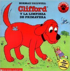 Clifford's Spring Clean-Up Clifford y La Limpieza de Primavera Mariposa, Scholastic En Espanol: Amazon.es: Norman Bridwell, Teresa Mlawer: Libros