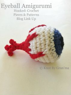 Crochet eyeball amigurumi: Hooked: Crochet Pieces & Patterns Blog Link Up | Knot By Gran'ma