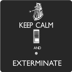 """Rikki KnightTM Keep Calm and Exterminate Black Color - Single Toggle Light Switch Cover by Rikki Knight. $13.99. Washable. 5""""x 5""""x 0.18"""". Glossy Finish. Masonite Hardboard Material. For use on Walls (screws not included). The Keep Calm and Exterminate Black Color single toggle light switch cover is made of commercial vibrant quality masonite Hardboard that is cut into 5"""" Square with 1'8"""" thick material. The Beautiful Art Photo Reproduction is printed directly ..."""
