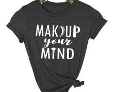 Makeup Shirt- Lashes Shirt- Funny Shirt - Makeup Lover Shirt - Makeup Artist-Shirt - Makeup Lover Gift - Makeup Artist Gift - Eyelashes