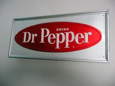 Vintage Dr Pepper sign.