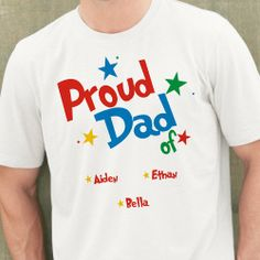 Proud Dad Personalized Fathers Day T-Shirts. A Personalized T-shirt for Grandpa or Dad will be cherished forever. He will look great in this comfortable personalized t-shirt. Your new Personalized Shirt for Grandpa is available on our premium white cotton/poly blend T-Shirt, machine washable in adult sizes S-3XL. Available in White, Pink, Tan and Ash Gray. Includes FREE Personalization with any title; Grandpa, Dad, Papa or any special title. Make Father's Day extra special with this