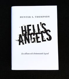 Reverb Förlag / Hell's Angels, book cover. (art direction, graphic design, typography) Hunter S, Cover Art, Angeles, Books, Silver, Design, Angels, Libros, Book
