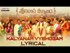 Kalyanam Vybhogam Lyrical Song from Srinivasa Kalyanam 2018 Movie Starring Nithiin, Raashi Khanna, Kalyanam Vybhogam Lyrics Penned By Srimani Mp3 Song, Music Songs, Song Lyrics, 2018 Movies, New Movies, Marriage Songs, Devotional Songs, Music Channel, Music Labels