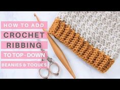 Crochet Ribbing Tutorial - Clean up the edges of your hats with this magic ribbing technique. No more front post double crochet stitches for you. Try this method for fool-proof crochet ribbing. Crochet Hat Tutorial, Crochet Beanie Pattern, Knit Crochet, Crochet Baby, Headband Tutorial, Crochet Granny, Front Post Double Crochet, Single Crochet Stitch, Hat Patterns