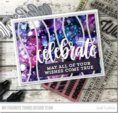 Stamps: Make a Wish Die-namics: Celebrate, Stitched Fishtail Sentiment Strips, Snow Drifts Cover-Up Jodi Collins #mftstamps
