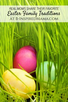 14 Family Easter Traditions - From the Mouths of Moms - at B-Inspired Mama