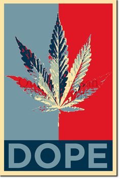 Dope Original Art Print - 12x8 Inch Photo Poster Gift - Barack Obama Hope Parody - Marijuana Weed Hemp Cannabis