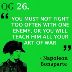 Keep your enemies close, but not too close  #quote #napoleonbonaparte