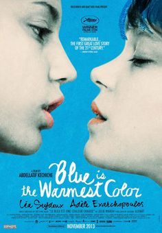 Blue Is the Warmest Color on DVD February 2014 starring Léa Seydoux, Salim Kechiouche, Adele Exarchopoulos, Jeremie Laheurte. A old, Adèle (Adèle Exarchopoulos) has no doubt: a girl must date boys. Her life is turned upside down when she meets Emma (Léa Films Cinema, Cinema Posters, Film Movie, Movies Showing, Movies And Tv Shows, Blue Is The Warmest Colour, Non Plus Ultra, Film Music Books, Chick Flicks