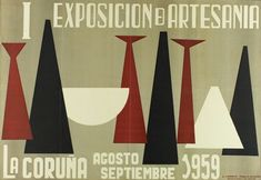 I EXPOSICIÓN de Artesanía : La Coruña, agosto septiembre 1959. -- [A Coruña : Concello da Coruña?, 1959] (La Coruña : L. Lorman). -- 1 lám. (cartel) : il. cor ; 48 x 69 cm. Atari Logo, Logos, Vintage, Paradise, Posters, Author, September, Exhibitions, Poster