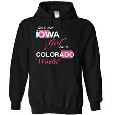 Just An Iowa Girl In A Colorado World T-Shirts, Hoodies. Get It Now ==> https://www.sunfrog.com/Valentines/-28IAJustHong001-29-Just-An-Iowa-Girl-In-A-Colorado-World-Black-Hoodie.html?id=41382