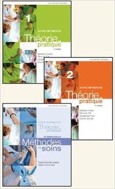 Amazon.fr - Soins infirmiers - Théorie et Pratique - 2 Volumes + Instruction aux methodes de soins - Audrey Berman, Glenora Erb, Barbara Kozier, Shirlee Snyder - Livres