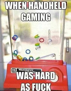 When hand held gaming required skill.