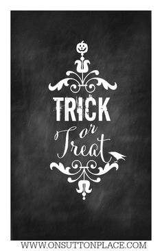 Trick or Treat Free Chalkboard Printable | Ready for instant download! onsuttonplace.com