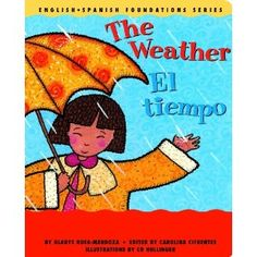 The Weather / El tiempo (English and Spanish Foundations Series ...