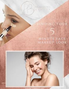 FREE PRINTABLE! Finding Your 5 Minute Face Makeup Look!