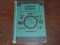 1948 Vintage European Neighbors Book Geography World Reader Series Hardcover