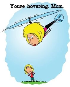 My Confessions as a Helicopter Mom Helicopter Parent, My Confession, Drive Me Crazy, Patch Kids, Mom Humor, Call Her, Parenting Hacks, Parenting Teens, Confessions