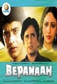 Bepanaah is an action family drama, featuring Shashi Kapoor, Mithun Chakraborty, Poonam Dhillon, Rati Agnihotri, Dheeraj Kumar, Kader Khan and Suresh Oberoi
