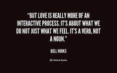 "bell hooks ""imagine living in a world where there is no  bell hooks quotes image quotes at relatably com"