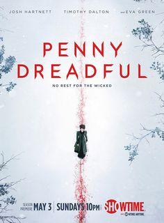 'Penny Dreadful', la terrorífica serie de Showtime, inicia la emisión de su segunda temporada en Estados Unidos el 3 de mayo.