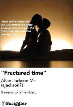 """Fractured time"" by Allan Jackson Mr. (ajackson7) https://scriggler.com/detailPost/story/33752"