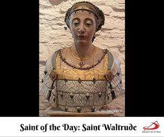 Saint of the Day: Saint Waltrude #SaintOfTheDay #Saint #Captives #Church #Catholic #Belgium Saint Waltrude is the patron saint of Mons, Belgium, where she is known in French as Sainte Waudru.
