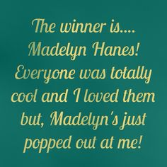 Congrats Madelyn!!