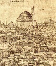 Melchior Lorch, Panoramic view of Istanbul, showing the mosque of Mehmed. A reconstruction of Mehmed's complex which was levelled in an earthquake in 1766 by German artist Melchior Lorch. Page Islamic Arts. Islamic World, Islamic Art, Paper Drawing, Islamic Calligraphy, Cartography, Mosque, Art Drawings, Medieval, Vintage World Maps