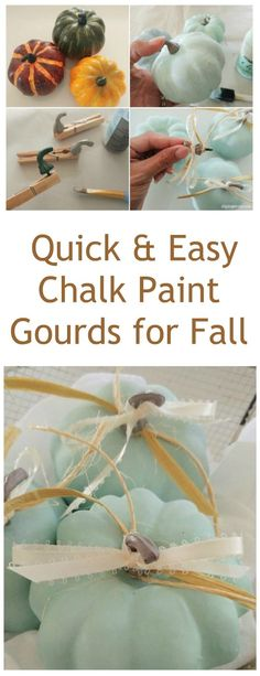 Quick and easy DIY chalk paint gourds and pumpkins for your fall decor