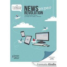 News(paper)Revolution: L'Informazione online al tempo dei social network