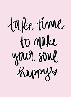 Take time to make yo