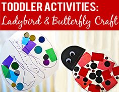 Toddler Activities: Simple Ladybird and Butterfly Project   Childhood101 You can draw the shape if you like. I don't have googly eyes but I have everything else.