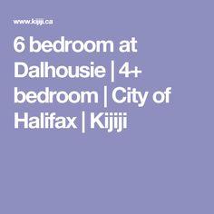 6 bedroom at Dalhousie | 4+ bedroom | City of Halifax | Kijiji