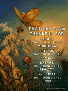 Each day I am thankful for ...