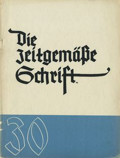 Cover Die zeitgemäße Schrift, Heft 30, Juli 1934 Lettering Ideas, Lettering Art, Typography, Calligraphy Letters, Book Design, Cover, Alphabet, Editorial, German