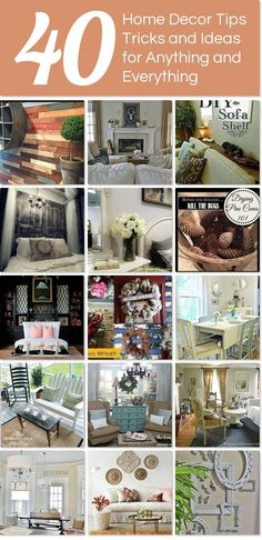 40 Home Decor Tips, Tricks and Ideas for ANYTHING and Everything.  http://www.hometalk.com/l/fQ5