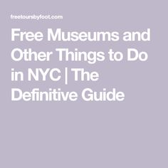 This post lists the free museums in NYC, including cultural institutions, memorials, and art galleries. We also include those with free days. New York Museums, Free Museums, Family Vacation Destinations, Free Day, Free Things To Do, Cheap Travel, New York City, Traveling, Ideas