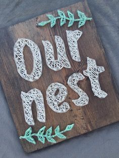 MADE TO ORDER Our Nest String Art Sign by AllWrappedUpDecor
