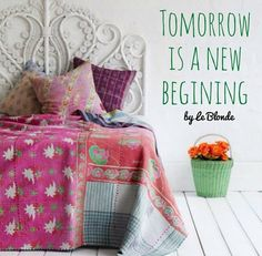 Tomorrow is a new beginning.
