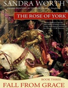 Rose of York: Fall from Grace: Part Three