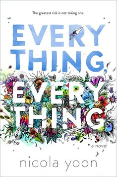 Nicola Yoon's debut novel 'Everything, Everything' makes us believe in love at first sight! #Spon